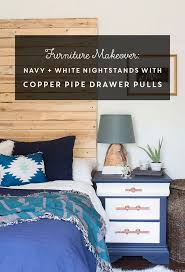 drawer pulls for furniture. Craigslist Furniture Transformation: Navy And White Nightstands With Copper Pipe Drawer Pulls For