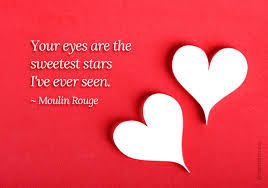 Valentine Love Quotes Best Your eyes are the sweetest stars Your Love Quotes Pinterest