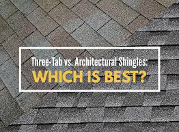 Three Tab vs Architectural Shingles Which Is Best