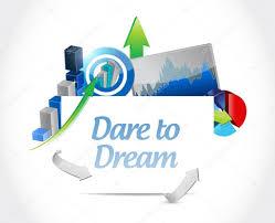 Dare Stock Chart Dare To Dream Business Chart Sign Concept Stock Photo