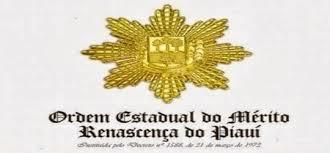Resultado de imagem para MEDALHA ORDEM DA GRÃ CRUZ RENASCENÇA DO PIAUÍ