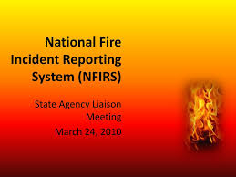Ppt National Fire Incident Reporting System Nfirs