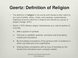 forte geertz symbols rituals and faith based behavior nov ppt symbols and rituals geertz and faith behavior 7 geertz definition