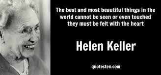 Helen Keller Quotes The Most Beautiful Things Best of Helen Keller Quotes