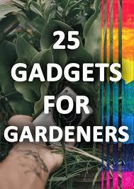 cool garden gadgets cool garden