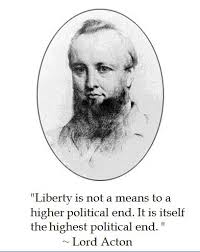 Lord Acton Quotes. QuotesGram via Relatably.com