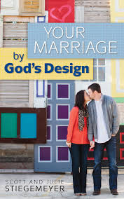 Why Did God Design Marriage Your Marriage By Gods Design