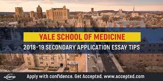 yale essay yale school of medicine secondary application essay tips