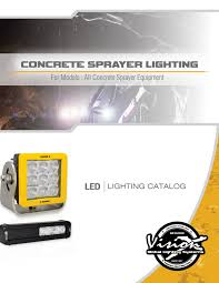 Vision X Global Lighting Systems Vision X Concrete Sprayer Lighting By Vision X Lighting Issuu