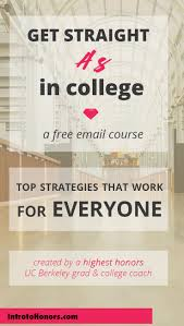the best course to show you how to get straight a s in the best course to show you how to get straight a s in college the