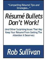 Resume Bullets Don T Work And Other Surprising Resume Issues