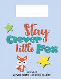 Stay Clever Little Fox 2019 2020 40 Week Elementary School