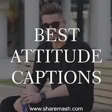 300 Best Attitude Captions For Instagram Fb Dp2019