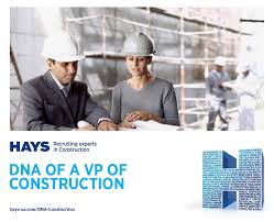 Vp Design And Construction Jobs Hays Dna Of A Vp Talisen Construction Corp