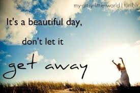 Beautiful Day Quotes Images