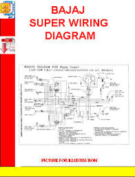 bajaj super wiring diagram manuals technical pay for bajaj super wiring diagram