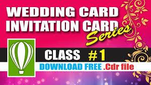 How To Design Birthday Card In Coreldraw Wedding Card Design Class 1 Coreldraw Tutorials For