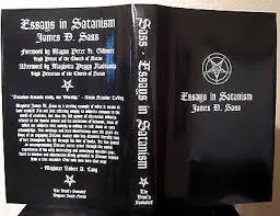 essays in satanism hc james d sass church of satan anton lavey  essays in satanism hc james d sass church of satan anton lavey occult grimoire 502989643