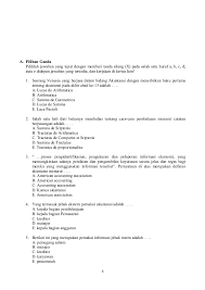 Baiklah tanpa basa basi lagi berikut ini 100 soal baru yang telah admin buat. Soal Pilihan Ganda Myob Dan Kunci Jawaban Guru Galeri