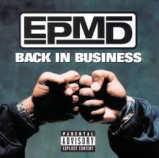 <b>Back In</b> Business by <b>EPMD</b> on Spotify