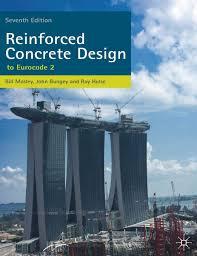 Civil Engineering Rcc Design Reinforced Concrete Design To Eurocode 2 7th Ed 2012