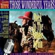 Those Wonderful Years, Vol. 18: Back in the Saddle Again
