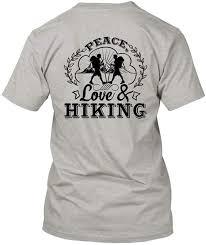 Hiking T Shirt Design Amazon Com Peace Love And Hiking Shirt T Shirts Design