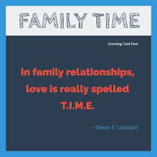 Family Time Quotes Magnificent Family Time Quotes To Reflect On And Share Greeting Card Poet