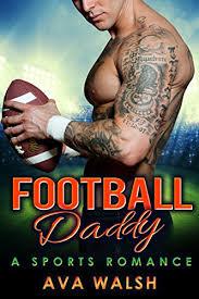Borrow Football Daddy (Football's Bad Boys Book 1) by Ava Walsh for Kindle  on BookLending.com