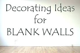 decorating a blank wall in bedroom blank bedroom wall ideas big empty wall ideas blank wall