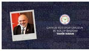 Rizespor'un 36. Başkanı Tahir Kıran - Çaykur Rizespor Haberleri - Spor