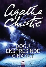 Doğu Ekspresinde Cinayet - Agatha Christie |