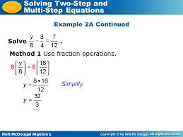 two step equations that contain fractions 12 example 2a continued solve method 1