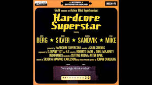Hardcore superstar it's only rock