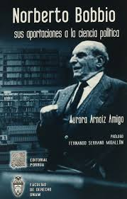 NORBERTO BOBBIO SUS APORTACIONES A LA CIENCIA POLITICA: ARNAIZ AMIGO,  AURORA: 9789700761404: Amazon.com: Books