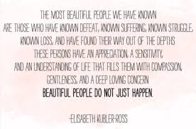 Beautiful People Quote Best of The Most Beautiful People Elisabeth KublerRoss The Midnight Station