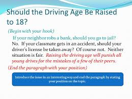 should the driving age be raised to essay photo persuasive persuasive essay on driving age should be raised to persuasive essay on driving age should be