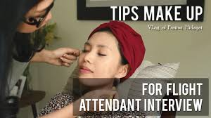 tips make up for flight attendant interview tips make up for flight attendant interview