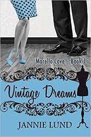 Vintage Dreams: Lund, Jannie: 9781680462302: Amazon.com: Books