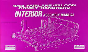 1968 fairlane torino ranchero wiring diagram manual reprint 1968 interior assembly manual fairlane falcon ranchero torino gt comet cyclone montego mx