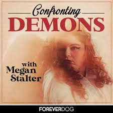 Confronting Demons with Megan Stalter