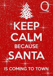 christmas keep calm is coming quote