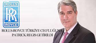 Patrick Regis, Rolls-Royce Türkiye CEO\u0026#39;su olarak atandı - 15677