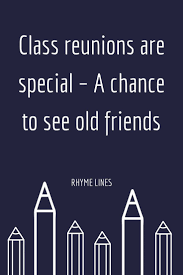 Class Reunions Are Special A Chance To See Old Friends How To