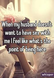 Don t want sex with husband