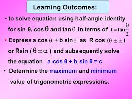 learning outcomes to solve equation using half angle identity