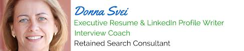 Professional Resume Writing Services Donna Svei Executive Resume Writer LinkedIn Profile Writer 70