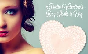 3 poetic valentine s day makeup looks to try
