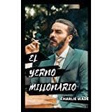 Check spelling or type a new query. Amazon Com El Increible Yerno Millonario Volumen 2 Una Novela Atrapante Capitulo 1101 Al 2200 Spanish Edition Ebook Velazquez Miguel Kindle Store