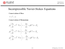 10 incompressible navier stokes equations mathematical equations of cfd ppt
